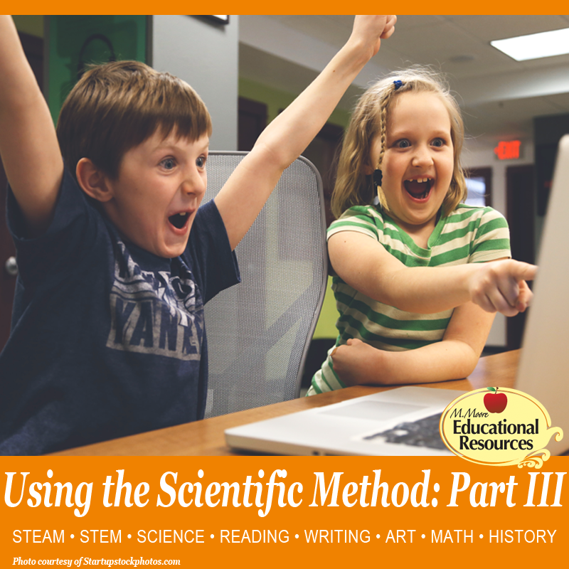 Using the Scientific Method, Part III